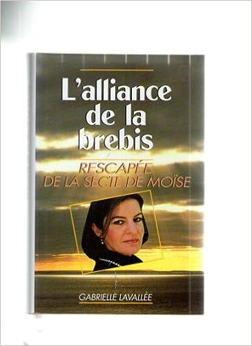 Livre gratuits en ligne L'Alliance de la brebis : Rescapée de la secte de Moïse pdf