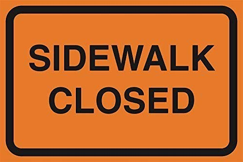 EHAKB Sidewalk Closed Orange Road Street Driving Construction Area Zone Safety Notice Warning Business Signs Commercial Metal Aluminum Sign from EHAKB