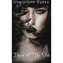 Born of The Veil