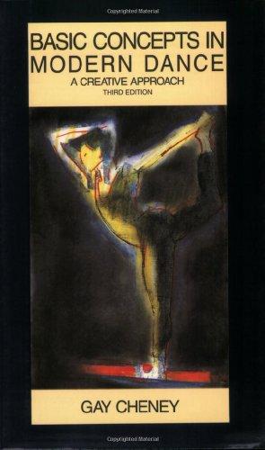 Basic Concepts in Modern Dance: A Creative Approach (Dance Horizons Book)