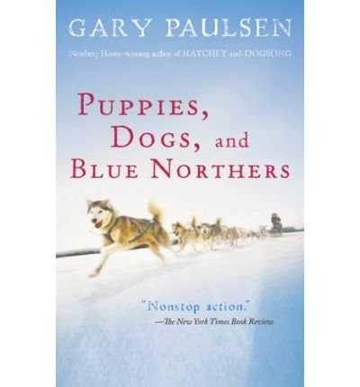Download Puppies, Dogs, and Blue Northers: Reflections on Being Raised by a Pack of Sled Dogs ebook