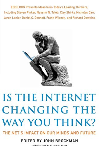 Is the Internet Changing the Way You Think?: The Net