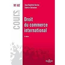 Droit du commerce international (Cours) (French Edition)
