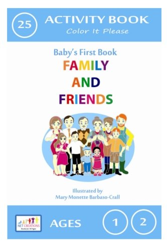 Download Family and Friends - Color It Please: Activity Book (Baby's First Activity Books) (Volume 25) ebook