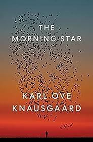 The Morning Star: A Novel