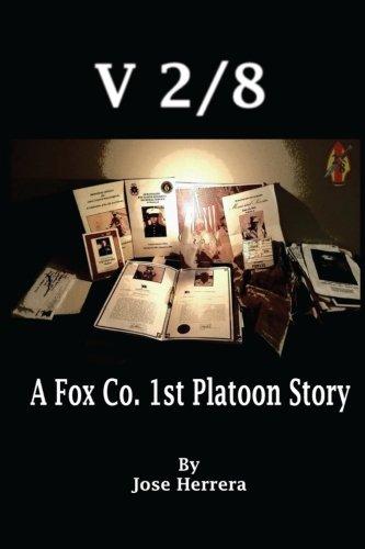 V-2/8: A Fox Co. 1st Platoon Story