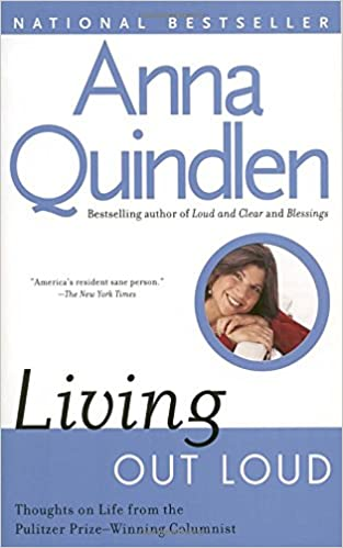 living out loud anna quindlen com books