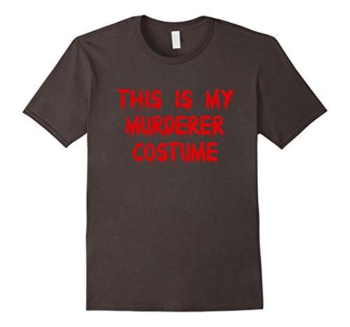 Murderer Costume Ideas (Mens This Is My Murderer Costume Funny Killer Halloween T-Shirt 2XL Asphalt)