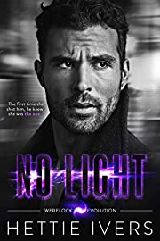 No Light: A Werelock Evolution Series Novel