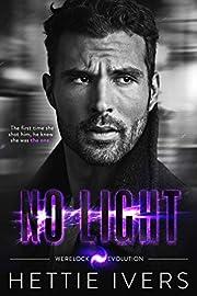 No Light: A Werelock Evolution Series Novel