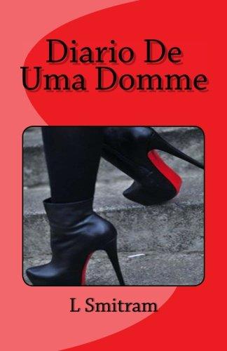 Diario De Uma Domme (Diarios Da Dominacao) (Volume 1) (Portuguese Edition)