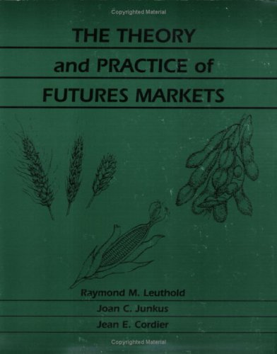 The theory and practice of futures markets