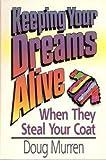 Keeping Your Dreams Alive, Doug Murren, 0884192792