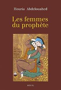 Les Femmes du prophète par Abdelouahed