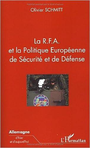 Livre gratuits en ligne La RFA et la Politique Européenne de Sécurité et de Défense epub pdf