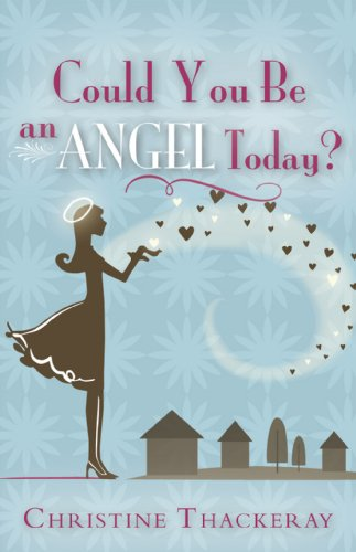 Could You Be an Angel Today?