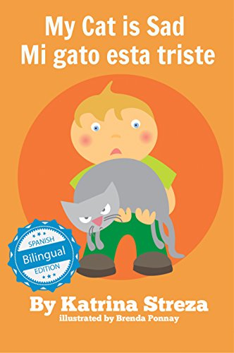 My Cat is Sad / Mi gato esta triste (Xist Kids Bilingual Spanish English)