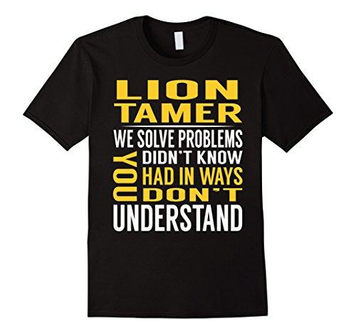 Mens Lion Tamer Solve Problems TShirt Medium Black