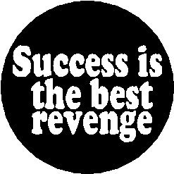 Amazoncom Proverb Saying Quote Success Is The Best Revenge