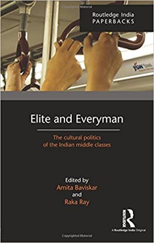 Amazon elite and everyman the cultural politics of the indian elite and everyman the cultural politics of the indian middle classes 1st edition fandeluxe Image collections