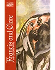 Francis and Clare: The Complete Works (The Classics of Western Spirituality) (Classics of Western Spirituality (Paperback))