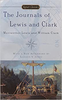 Journals of Lewis and Clark, The (Signet Classics)
