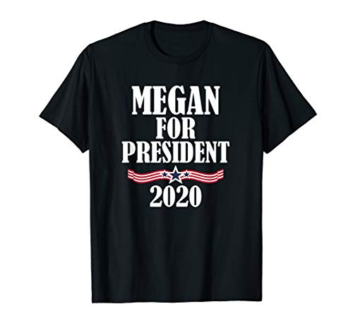 Megan For President 2020 Funny Personalized T-Shirt Gift