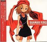 Shaman King Single Vocal Album [Audio CD] Anime by Soundtrack (0100-01-01)