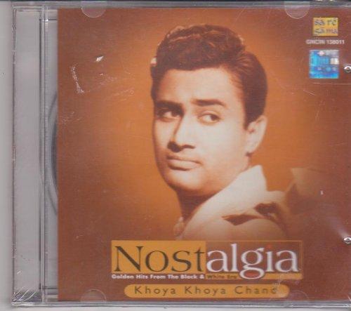 Nostalgia - Golden Hits From Black & White Era - Khoya Khoya Chand