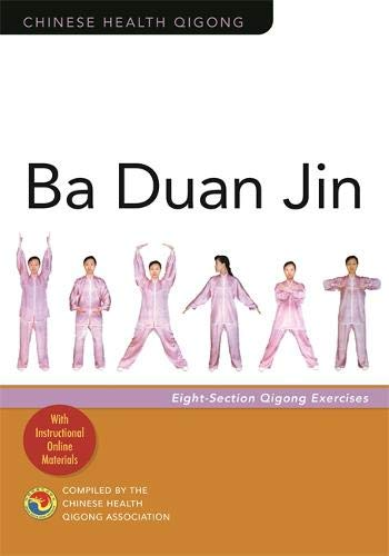 Ba Duan Jin: Eight-Section Qigong Exercises