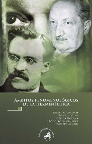 Ámbitos fenomenológicos de la hermenéutica (Spanish Edition)