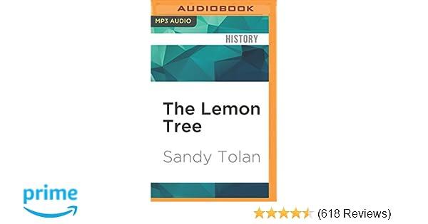 Lemon Tree, The: Sandy Tolan: 9781522694823: Amazon com: Books
