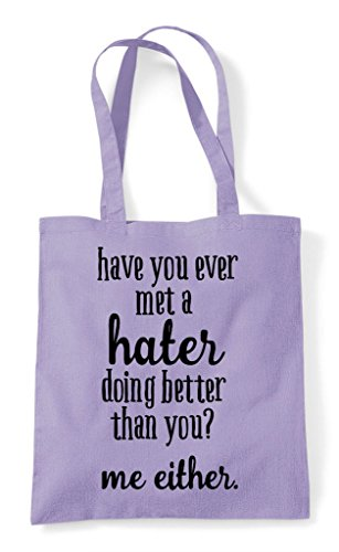 Have Shopper Hater You Met Statement Bag Tote Either Than You Me Better A Doing Lavender Ever rU6rgwqT
