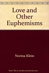Love and Other Euphemisms Paperback
