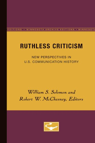 Ruthless Criticism: New Perspectives in U.S. Communication History