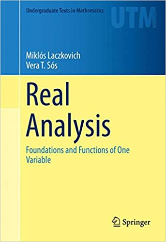 Amazon com: Real Analysis: Foundations and Functions of One Variable