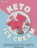 Keto Ice Cream: Homemade Keto-Friendly Ice