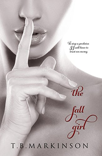 The Fall Girl (The Miracle Girl Series) (Volume 2)
