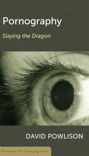 Pornography: Slaying The Dragon (Resources For Changing Lives)