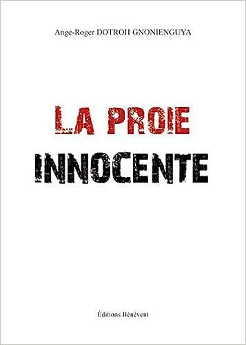 En ligne La Proie Innocente epub, pdf