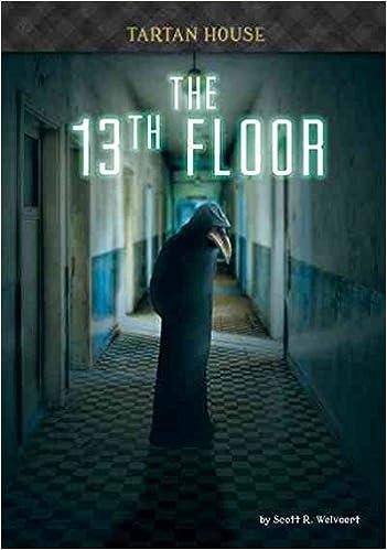 Amazon the 13th floor tartan house 9781632350565 scott r amazon the 13th floor tartan house 9781632350565 scott r welvaert books tyukafo