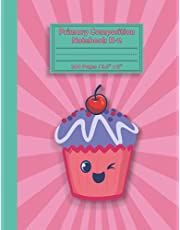 primary composition notebook k-2: Dashed middle line and picture space | Primary Journal Notebook with Picture Space and Dotted Medline for Writing and Drawing | primary journal grades k-2 Learn to Write and Draw | Cute Cover with sweet cupcakes design