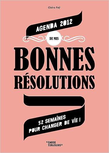 Livre Agenda de Mes Bonnes Resolutions 2012 (Pf) pdf, epub