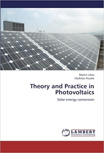Book Theory and Practice in Photovoltaics: Solar energy conversion