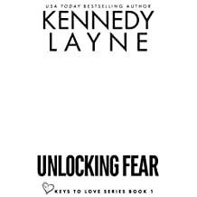 Unlocking Fear (Keys to Love Series, Book One)