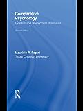 Comparative Psychology: Evolution and Development of Behavior, 2nd Edition