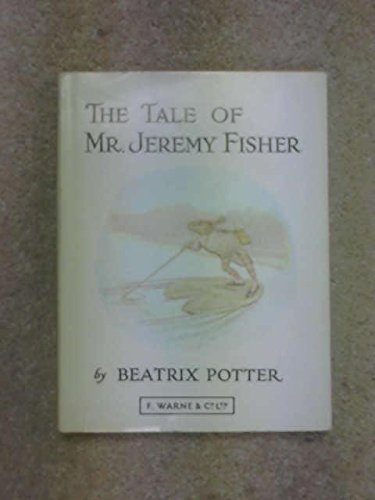 The Tale of Mr. Jeremy Fisher (#7 of Potter's 23 Tales) by Beatrix Potter (1934-01-01)