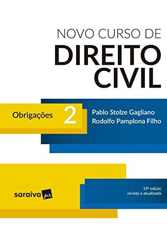 Novo Curso de Direito Civil 2. Obrigações