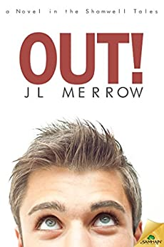 Out! (The Shamwell Tales) by [Merrow, JL]