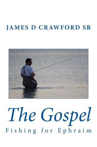 The Gospel: Fishing for Ephraim
